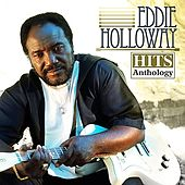 Hits Anthology by Eddie Holloway