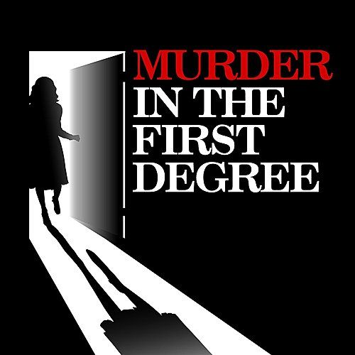 Murder In The First Degree by Various Artists