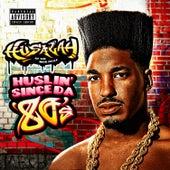 Huslin' Since da 80's by Husalah