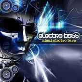 Electro Bass by Various Artists