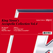 King Street's Acappella Collection Vol.4 by Various Artists