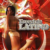 Freestyle Latino by Various Artists