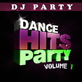 Dance Hits Party Vol. 1 by DJ Party
