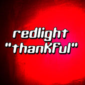 Thankful by Red Light