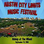 Live at Austin City Limits Music Festival 2006: Asleep at the Wheel by Asleep at the Wheel