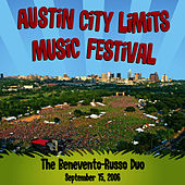 Live at Austin City Limits Music Festival 2006: Benevento Russo Duo by The Benevento Russo Duo