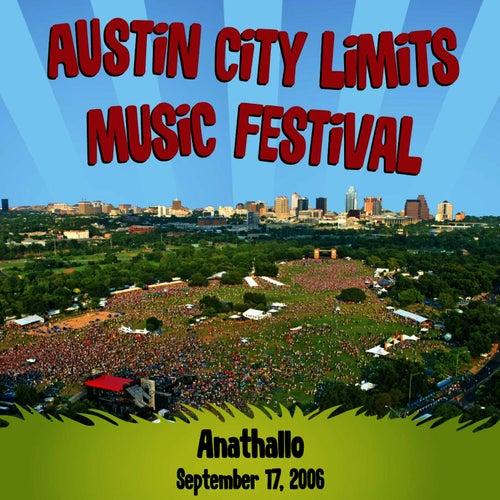 Live at Austin City Limits Music Festival 2006: Anathallo by Anathallo