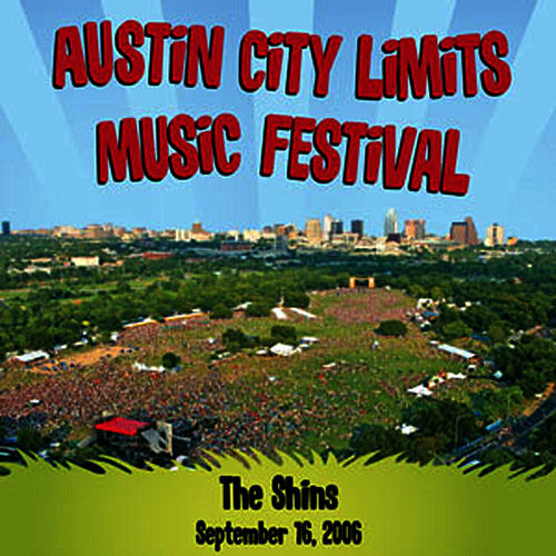 Live at Austin City Limits Music Festival 2006: The Shins by The Shins