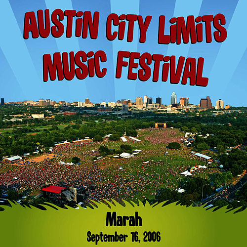 Live at Austin City Limits Music Festival 2006: Marah by Marah