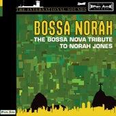 Norah Jones, The Bossa Nova Tribute To by CMH World
