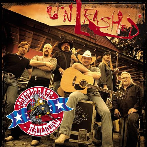 Unleashed by Confederate Railroad