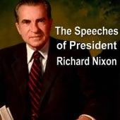 The Speeches of President Richard Nixon by Richard M. Nixon