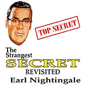 The Strangest Secret - Revisited by Earl Nightingale