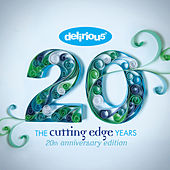 The Cutting Edge Years - 20th Anniversary Edition by Delirious?