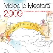 Melodije Mostara 2009 von Various Artists