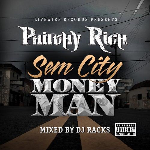 SemCity MoneyMan by Philthy Rich