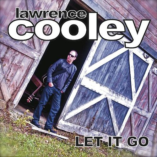 Let It Go by Lawrence Cooley