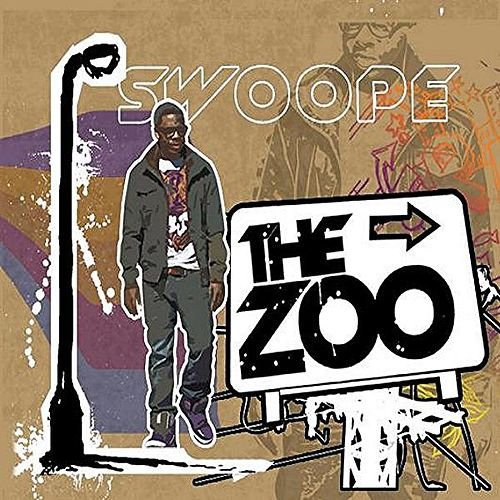 The Zoo by Swoope