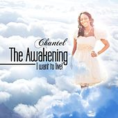 The Awakening.... I Want to Live (EP) by Chantel