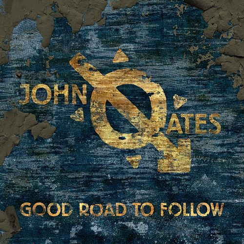 Good Road to Follow by John Oates