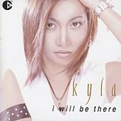I Will Be There by Kyla