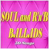 Soul and R'n'B Ballads (50 Songs) von Various Artists