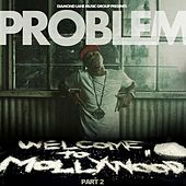 Welcome to Mollywood: Part 2 by Problem