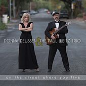 On the Street Where You Live by Donna Deussen