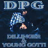 Dillinger & Young Gotti - Clean Version (Digitally Remastered) by Various Artists