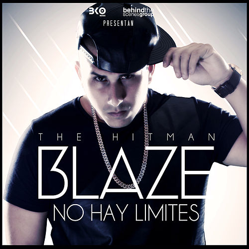 No Hay Limites - Single by Blaze