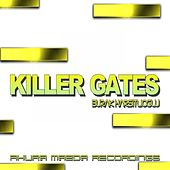 Killer Gates by Burak Harsitlioglu