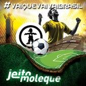 Vai Que Vai Vai - Single by Jeito Moleque