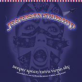 Deeper Space, Extra Virgin Sky by Jefferson Starship