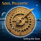 Setting The Tone by Soul Majestic