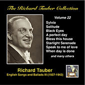 The Richard Tauber Collection, Vol. 22: English Songs & Ballads III (Recorded 1937-1943) by Richard Tauber