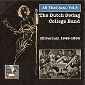 All that Jazz, Vol. 8 (The Dutch Swing College Band) by Dutch Swing College Band