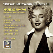 Vintage Hollywood Classics, Vol. 12: Marilyn Monroe on Screen and in Studio (Recorded 1953-1960) by Marilyn Monroe