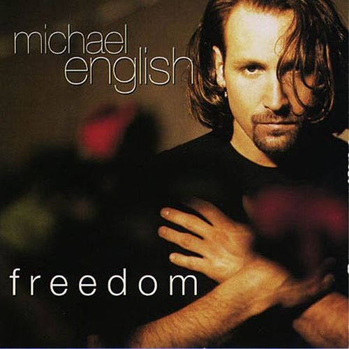 Freedom by Michael English