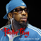 Ain't Gangsta No Moe Verse by Pastor Troy