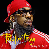 Dirty Atlanta Hook by Pastor Troy