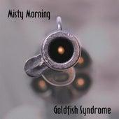 Misty Morning by Goldfish Syndrome