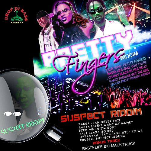 Pretty Fingers Riddim / Suspect Riddim by Various Artists