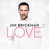 Love 2 by Jim Brickman