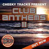 Cheeky Tracks Club Anthems 2 - EP by Various Artists