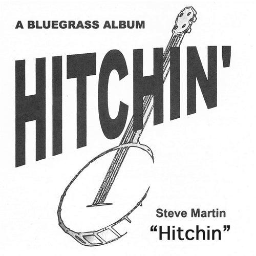 Hitchin' by Steve Martin