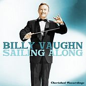 Sailing Along by Billy Vaughn