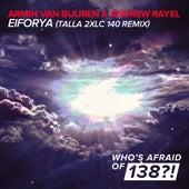 EIFORYA (Talla 2XLC 140 Remix) by Armin Van Buuren