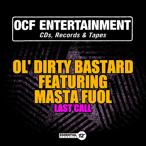 Last Call by Ol' Dirty Bastard