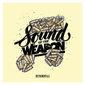 Sound of the Weapon (Instrumentals) by Various Artists