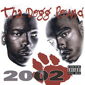 Tha Dogg Pound 2002 (Digitally Remastered) by Various Artists
